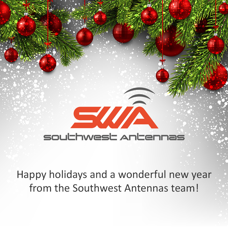 Happy Holidays from Southwest Antennas | Southwest Antennas - High ...